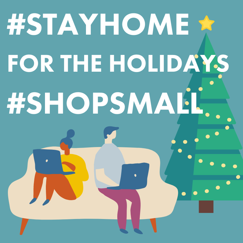 stay home and shop small. graphic of two people sitting on couch shopping online with a christmas tree in the background.